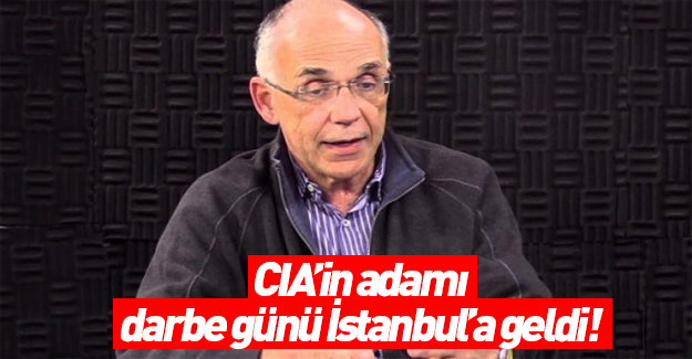 """A headilne in Turkey reads, """"CIA agent came to Istanbul on the day of the coup"""""""